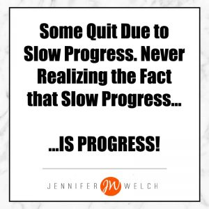 slow progress is still progress